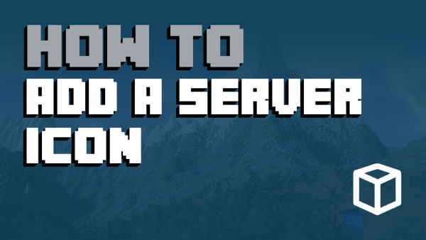 How to Add an Icon To Your Minecraft Server