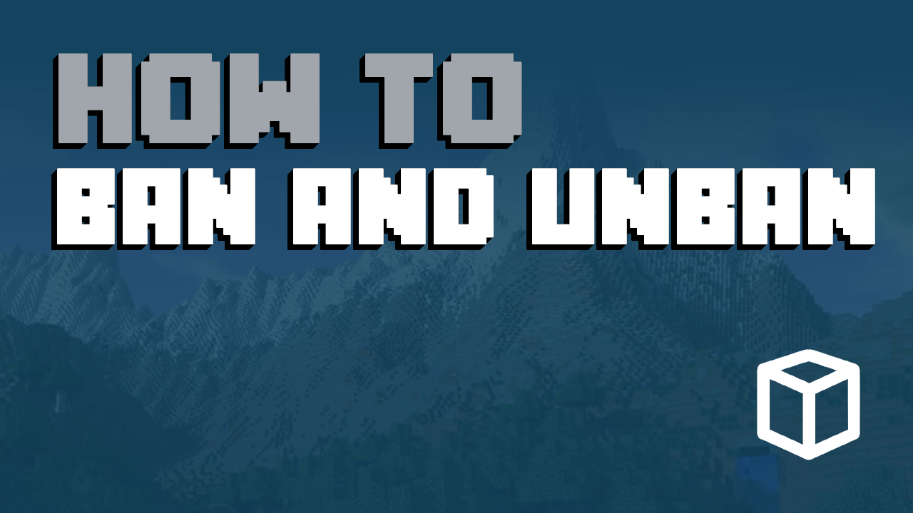 Learn How To Ban And Unban Players On Your Minecraft Server - Minecraft spieler entbannen