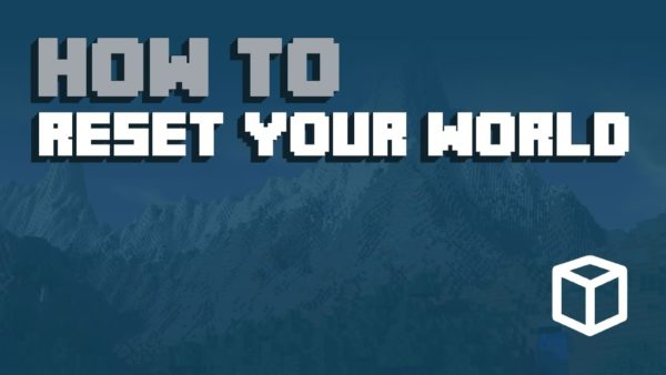 How To Reset Your Minecraft World & Start a New World