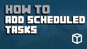 Add Scheduled Tasks To Minecraft Server