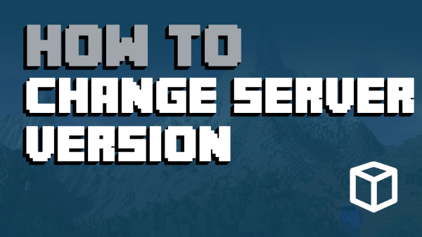 How To Change The Minecraft Server Version