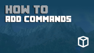 How To Add Commands To Your Minecraft Server