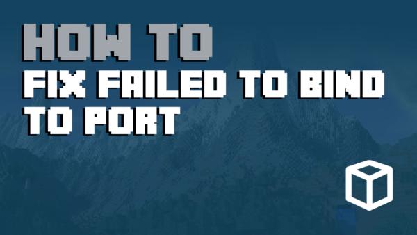 Minecraft Server Error: Failed To Bind To Port