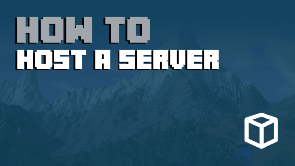 How To Host a Minecraft Server