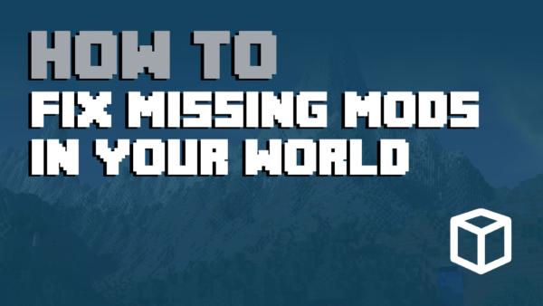 Minecraft Error: Missing Mods In World