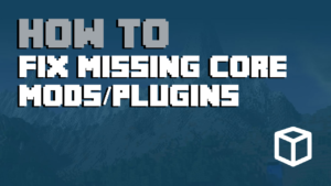 Minecraft Server Error: Missing Required Core Mod or Plugin