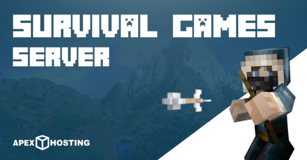 Start a Survival Games Server