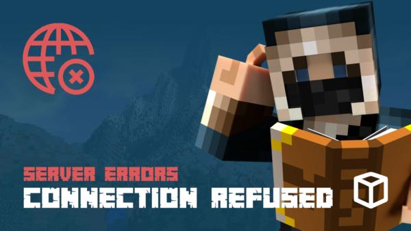 Minecraft Server Error: Connection Refused